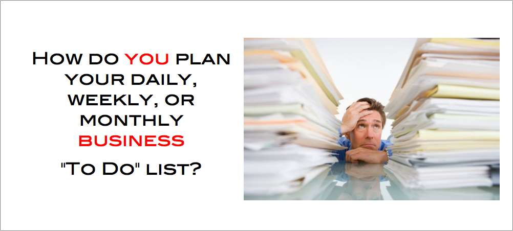 How do you plan your business to do list?