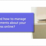 How to manage negative comments about your business online