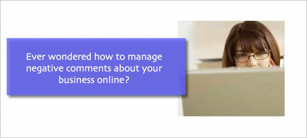 How to manage negative comments