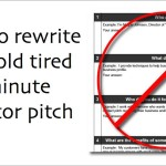How to rewrite your tired old 3 minute elevator pitch