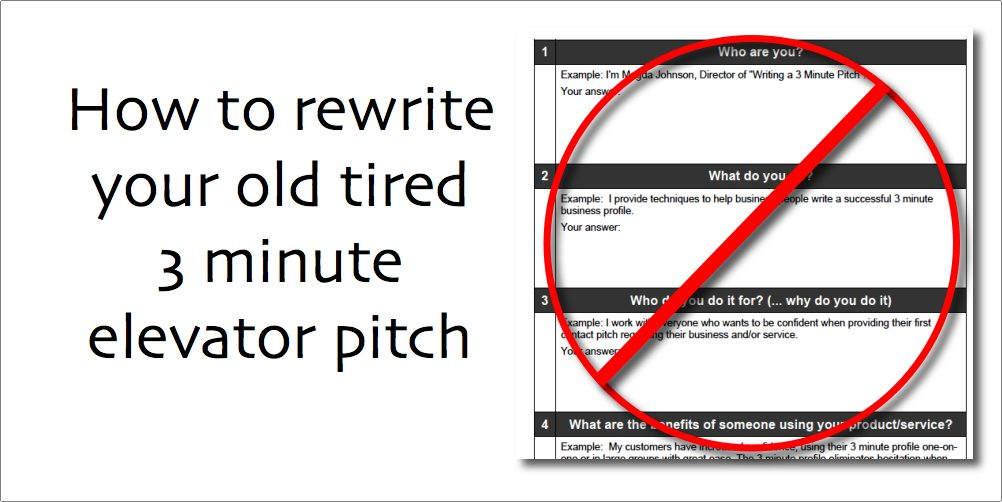 How to rewrite your old tired 3 minute elevator pitch