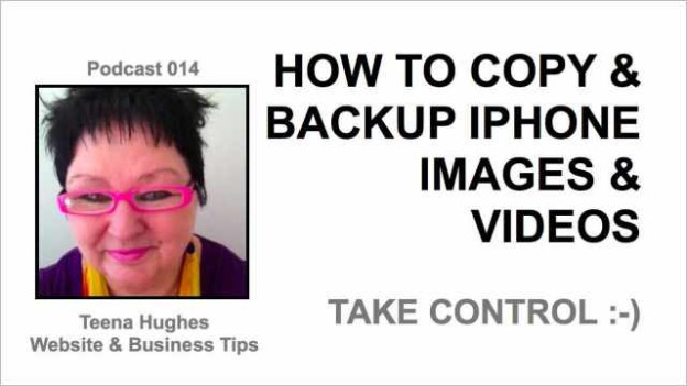 Podcast 014 Backup iPhone Images and videos