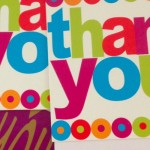 Thank your clients in ways which surprise them